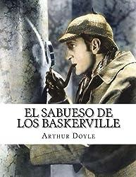 El sabueso de los Baskerville (Spanish Edition) by Arthur Conan Doyle (2015-08-26)