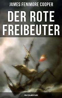 Der rote Freibeuter (Piraten-Abenteuer)