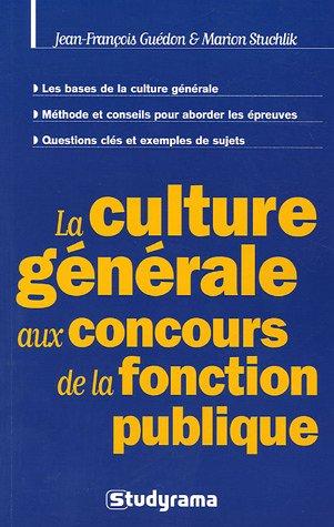 La culture générale aux concours de la...