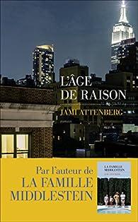 L'âge de raison par Jami Attenberg