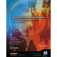 Business Information Systems:Technology, development and management for the e-business with Management Information Systems PIE