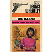 Island Where Time Stands Still by Dennis Wheatley (1996-01-31)