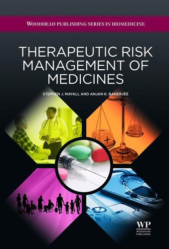 Therapeutic Risk Management of Medicines (Woodhead Publishing Series in Biomedicine Book 30) (English Edition)