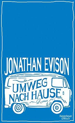 Buchseite und Rezensionen zu 'Umweg nach Hause: Roman' von Jonathan Evison