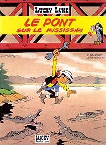 "Afficher ""Lucky Luke n° 68 Le pont sur le Mississipi"""