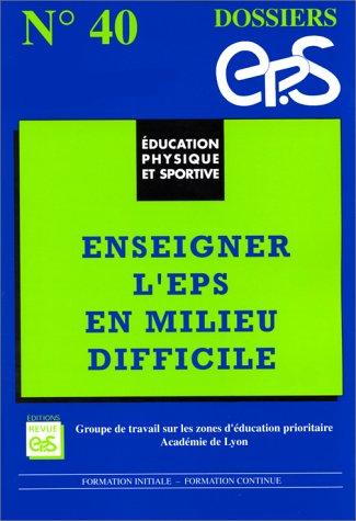 Enseigner l'EPS en milieu difficile par Jean-Luc Ubaldi