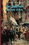 Das Mädchen Jeanne d'Arc - Maria J Krück von Poturzyn