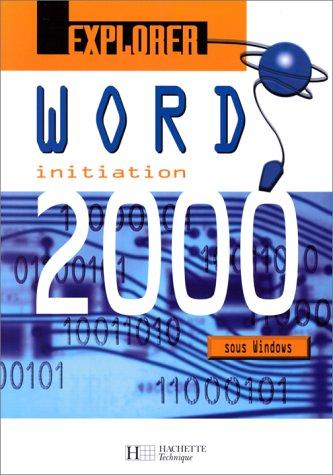 Explorer Word 2000, élève