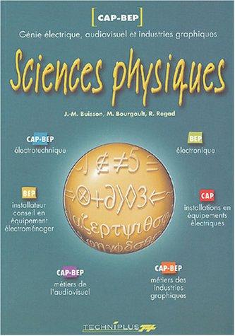 Sciences physiques CAP-BEP : Métiers de l'électricité, de l'audioivisuel et des industries graphiques