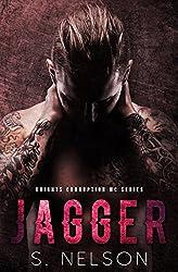 Jagger (Knights Corruption MC Series Book 3)