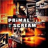 Songtexte von Primal Scream - Vanishing Point