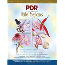 PDR Herbal Remedies (PHYSICIAN'S DESK REFERENCE (PDR) FOR HERBAL MEDICINES)