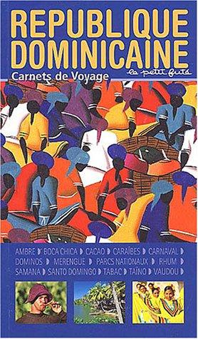 Carnets de voyage : République Dominicaine par Guide Petit Futé