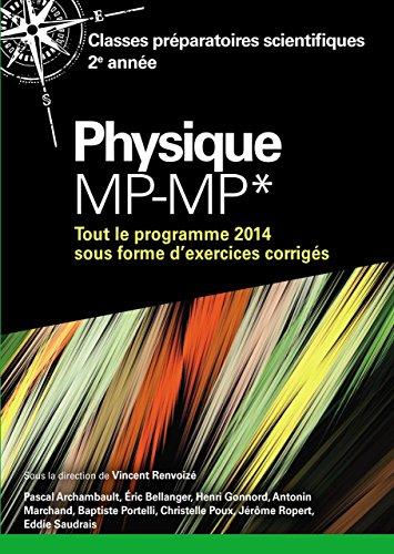 Physique MP-MP*: Classes préparatoires scientifiques 2e année