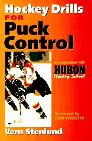 Hockey Drills for Puck Control por Vern Stenland