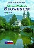 Slowenien - Willibald Senft, Hildegard Senft