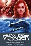Star Trek - Voyager 14: Architekten der Unendlichkeit