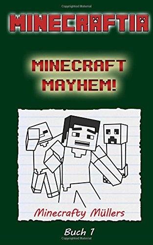 ft Mayhem! (Feige Leon Minecraft Bucher, Band 1) (Wie Man Einen Creeper)