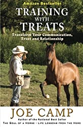 Training with Treats: Transform Your Communication, Trust and Relationship (Volume 4) by Joe Camp (2012-02-24)