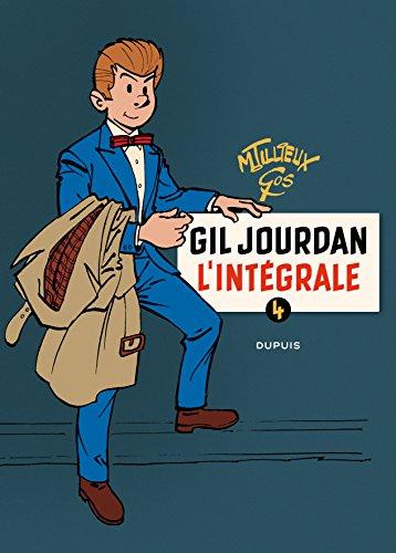 Gil Jourdan - L'Intégrale - tome 4 - Gil Jourdan 4 (intégrale) 1970 - 1979 par Tillieux