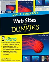 Web Sites Do-It-Yourself For Dummies (For Dummies (Computers)) by Janine Warner (2008-02-19)