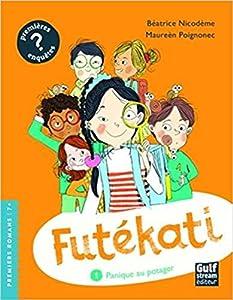 """Afficher """"Futékati n° 1<br /> Panique au potager"""""""