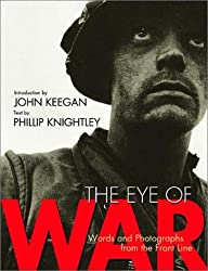 The Eye of War : Words and Photographs from the front line