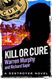 Kill or Cure: Number 11 in Series