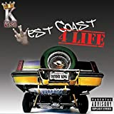 West Coast 4 Life [Explicit]