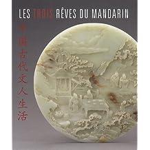 Les trois rêves du mandarin