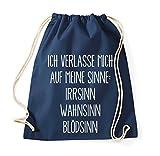 TRVPPY Turnbeutel mit Spruch/Modell MEINE SINNE: IRRSINN BLÖDSINN WAHNSINN/Beutel Rucksack Jutebeutel Sportbeutel Fashion Hipster