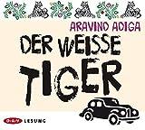 Der weiße Tiger von Aravind Adiga