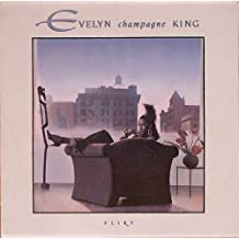 Flirt by Evelyn Champagne King (1988-02-20)