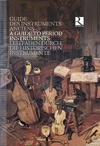 Guide des instruments anciens du Moyen Age au 18e siècle (Coffret Livre-Disque 8 CD)