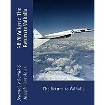 XB-70 Valkyrie: The Return to Valhalla