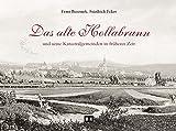 Das alte Hollabrunn: und seine Katastralgemeinden in früherer Zeit