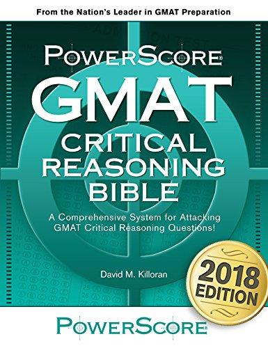 Powerscore GMAT Critical Reasoning Bible...