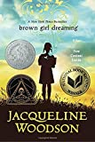 Front cover for the book Brown Girl Dreaming by Jacqueline Woodson