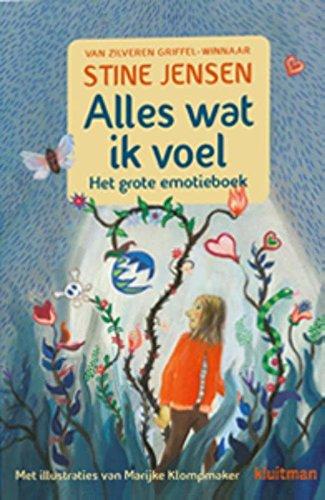 Alles wat ik voel: het grote emotieboek par Stine Jensen,Marijke Klompmaker