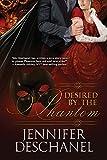 Desired By The Phantom (The Phantom Series Book 1)