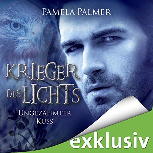 Buchseite und Rezensionen zu 'Ungezähmter Kuss (Krieger des Lichts 6)' von Pamela Palmer