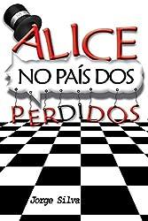 Alice no País dos Perdidos (Portuguese Edition)