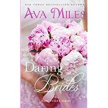 Daring Brides (Dare Valley) by Ava Miles (2015-06-10)