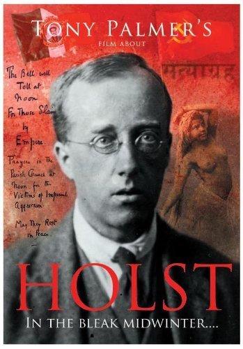 Preisvergleich Produktbild Holst - In the Bleak Midwinter [2011] by Tony Palmer
