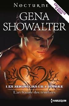 L'archange des ténèbres : Série Les seigneurs de l'ombre : histoire inédite par [Showalter, Gena]