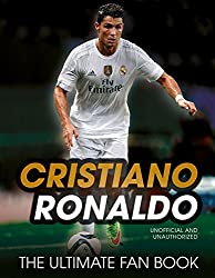 Cristiano Ronaldo: The Ultimate Fan Book by Iain Spragg (2016-03-10)