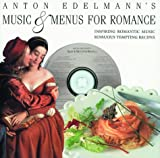 Music and Menus for Romance: The Food of Love
