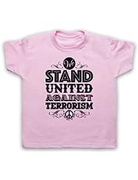 We Stand United Against Terror We Will Never Be Broken Camiseta para Niños