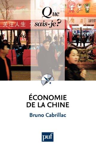 Économie de la Chine: « Que sais-je ? » n° 1102