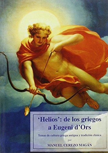 helios : de los griegos a eugeni d'ors editado por Edicions de la universitat lleida